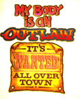 my body is an outlaw it's wanted all over town vintage t-shirt iron-on Unused Original Vintage T-Shirt Iron-On Heat Transfer